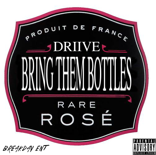 Driive - Bring Them Bottles [artwork] 3.24.35 AM